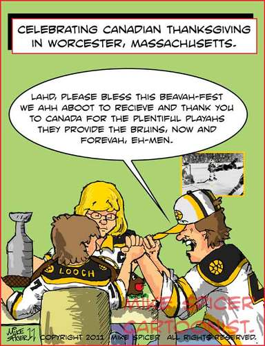 Cartoon: Cdn Thanksgiving in Worcester. (medium) by Mike Spicer tagged boston,bruins,cartoons,hockey,stanley,cup