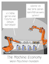 Cartoon: The Machine Economy (small) by CloudScience tagged machine,economy,iot,iiot,internet,of,things,der,dinge,roboter,maschinen,automatisierung,smart,contracts,blockchain,autonom,industrie40,produktion,tech,technologie,technik,industrieroboter,maschinenidentität,it,digitalisierung,digital,robotik,kuka