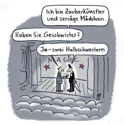 Cartoon: Künstlerpech (medium) by Lo Graf von Blickensdorf tagged magie,zauberei,bühnenshow,zersägte,jungfrau,zauberer,interview,reporter,magic,illusionist,säge,magie,zauberei,bühnenshow,zersägte,jungfrau,zauberer,interview,reporter,magic,illusionist,säge