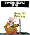 Cartoon: FFF (small) by Karsten tagged economie,business,obligations,bourse,bonds,capitalisme