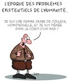 Cartoon: Problemes Existentiels... (small) by Karsten tagged egalite,des,sexes,homosexualite,racisme,humanite,environnement,politique