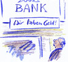 Cartoon: Slogan (small) by Bernd Zeller tagged slogan,geld,bank