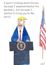 Cartoon: Joy to the world (small) by Stefan von Emmerich tagged donald,trump,corona,joy,to,the,world,lyin,king,laiir,tweets,tonight,vote,him,away