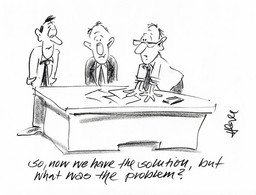 Cartoon: What was the Problem? (medium) by helmutk tagged business