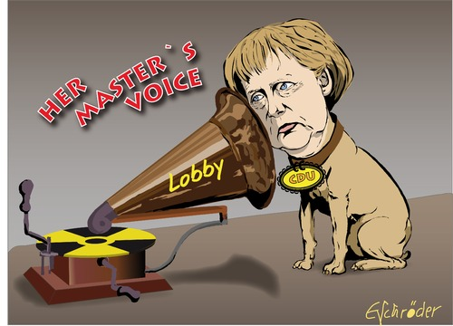 Cartoon: Her masters voice (medium) by ESchröder tagged merkel,lobby,hörigkeit,atomkonzerne