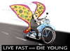 Cartoon: Live Fast and Die Young... (small) by berk-olgun tagged live,fast,and,die,young