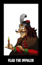 Cartoon: Vlad the Impaler... (small) by berk-olgun tagged vlad,the,impaler