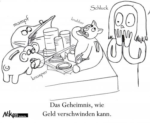 Cartoon: Wenn Geld verschwindet (medium) by Nk tagged geld,money,sparschwein