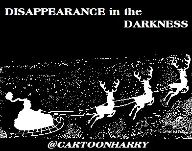 Cartoon: Disappearance (medium) by cartoonharry tagged disappearance,xmas,santa,darkness,cartoonharry