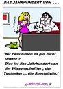 Cartoon: Das Jahrhundert (small) by cartoonharry tagged jahrhundert,jetzt,doktor,spezialistin,cartoon,cartoonist,cartoonharry,dutch,holland,toonpool