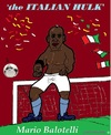 Cartoon: Mario Balotelli (small) by cartoonharry tagged mario,balotelli,ec2012,super,kartun,cartun,caricature,cartoon,cartoonist,cartoonharry,dutch,toonpool
