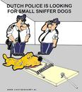 Cartoon: Police Want Little Sniffer Dog (small) by cartoonharry tagged sniffer,dog,cartoonharry,dutch,police