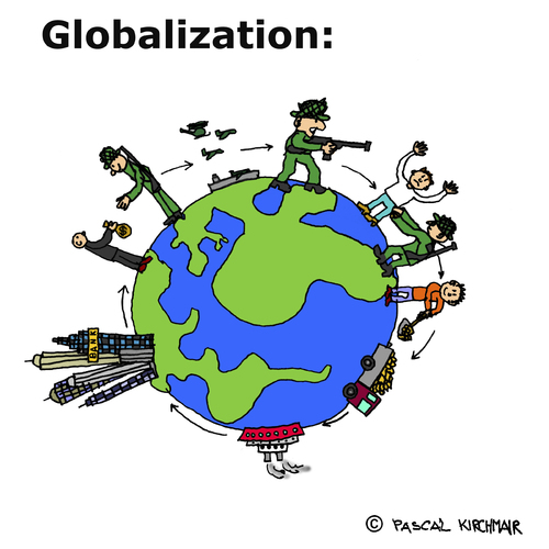 Cartoon: Globalisierung (medium) by Pascal Kirchmair tagged globalisation,globalization,globalisierung,war,economy,politik,politics,usa,poor,rich,countries