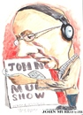 Cartoon: John Murray (small) by jjjerk tagged john,murray,cartoon,rte,caricature,irish,ireland,glasses,red