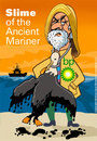 Cartoon: Slime of the Ancient Mariner (small) by carol-simpson tagged bp,oil,disasters,blowouts,offshore,drilling,environment