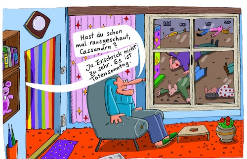 Cartoon: Cassandra (medium) by Leichnam tagged sessel,wortwitz,kalauer,cassandra,rausschauen,totensonntag,leichen,leichnam,leichnamcartoon,fenster,erdboden,tod,tote