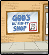 Cartoon: Gods Fix-It Shop (small) by cartertoons tagged god,religion,spirituality,store,business,hours,alpha,omega