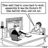 Cartoon: Whos got the virus (small) by cartoonsbyspud tagged cartoon,spud,hr,recruitment,office,life,outsourced,marketing,it,finance,business,paul,taylor