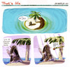 Cartoon: that s life (small) by portos tagged desert,island,castaway