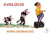 Cartoon: EVOLUTION (small) by T-BOY tagged evolution