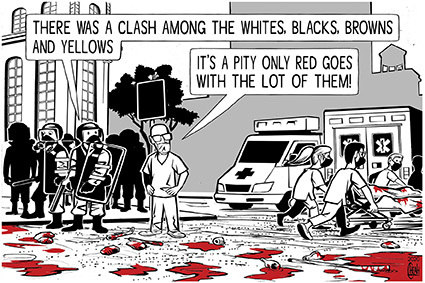 Cartoon: The Colour of Racism (medium) by sinann tagged racism,colour,blacks,whites,browns,yellows,red