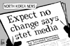 Cartoon: North Korea change (small) by sinann tagged north,korea,no,change,state,media
