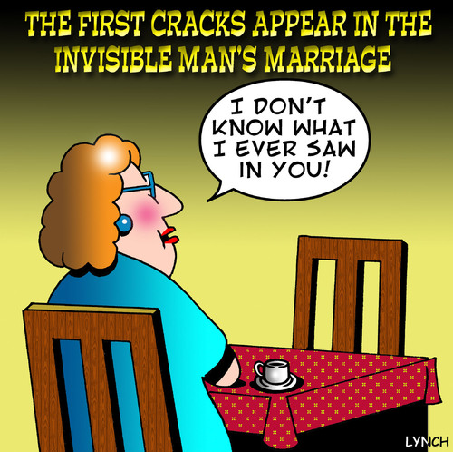 Cartoon: the invisible mans wife (medium) by toons tagged the,invisible,man,marriage,wives,relationships,divorce,seperation,love,angst,lost