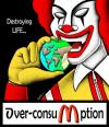 Cartoon: Over-Consumption... (small) by BenHeine tagged fastfood,overconsumption,apple,poem,world,planet,destroy,life,eat,consumerism,mcdonald,ronaldmcdonald,bigmac,fries,hamburger,fat,manger,junkfood,earth,consommation,gras,money,health,sante,risk,shove,pig,bite,pomme,hold,geld,benheine,