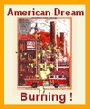 Cartoon: American Dream Burning (small) by ray-tapajna tagged workers,betrayed,dignity,american,dream,burning