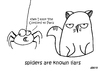 Cartoon: One Cats Thoughts (small) by DebsLeigh tagged cat cartoon feline pet spider liars thoughts kitty