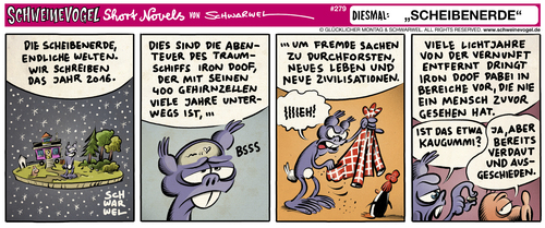 Cartoon: Schweinevogel Scheibenerde (medium) by Schwarwel tagged schwarwel,schweinevogel,iron,doof,sid,pinkel,scheibenerde,comic,comicstrip,short,novel,satire,lustig,witz,schwarwel,schweinevogel,iron,doof,sid,pinkel,scheibenerde,comic,comicstrip,short,novel,satire,lustig,witz