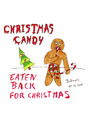 Cartoon: Christmas Candy (small) by Blogrovic tagged adventskalender,cannibal,corpse,eaten,back,to,life,lebkuchen,gingerbread,man,süßigkeiten,candy,bonbons,weihnachten,xmas