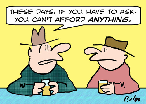 Cartoon: cant afford anything ask (medium) by rmay tagged cant,afford,anything,ask