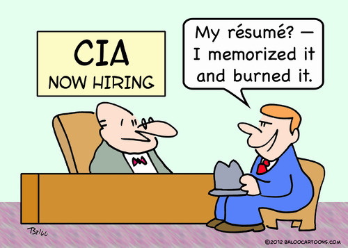 Cartoon: CIA resume memorized burned (medium) by rmay tagged cia,resume,memorized,burned