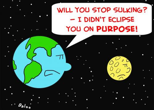 Cartoon: EARTH MOON ECLIPSE PURPOSE (medium) by rmay tagged earth,moon,eclipse,purpose