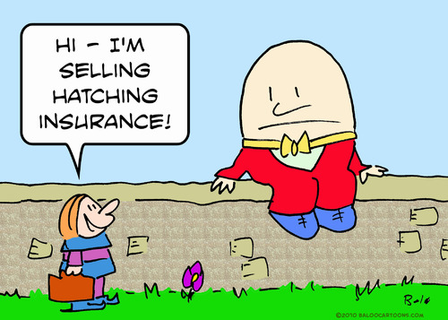 Cartoon: humpty dumpty hatching insurance (medium) by rmay tagged humpty,dumpty,hatching,insurance