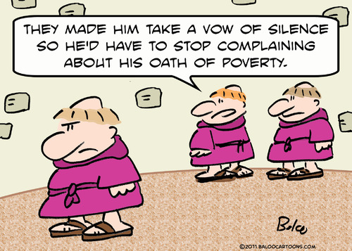 Cartoon: monks vow oath silence poverty (medium) by rmay tagged monks,vow,oath,silence,poverty