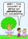 Cartoon: generous immigrants your park (small) by rmay tagged generous,immigrants,your,park