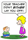 Cartoon: school kid teacher lay off (small) by rmay tagged school,kid,teacher,lay,off